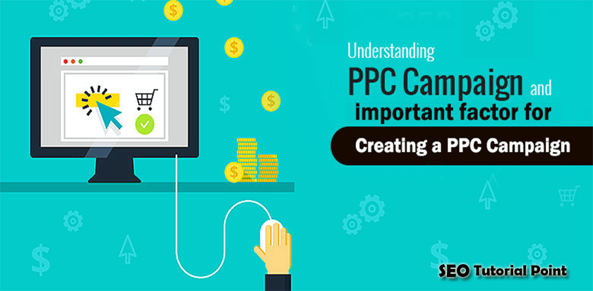 Important Factors for Creating a PPC Campaign