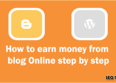 How to Earn Money from Blog Online Step by Step