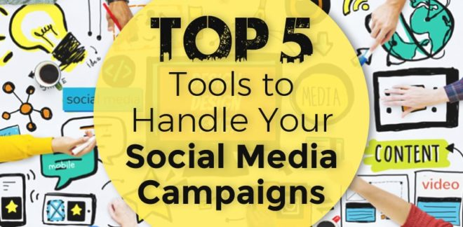 Tools to Handle Your Social Media Campaigns