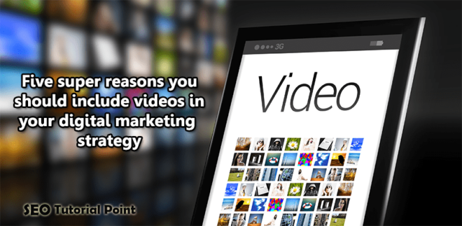 videos in your digital marketing strategy