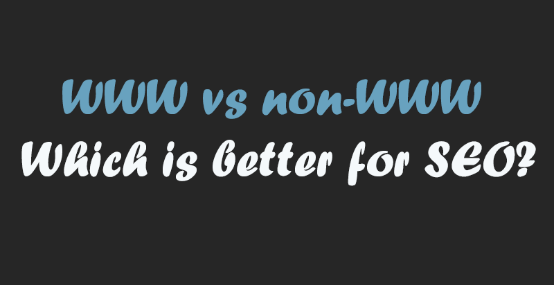 www vs non-www which is better for seo